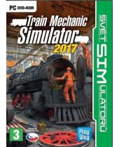 Train Mechanic Simulator 2017 CZ (PC)