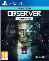 Observer - System Redux (Day One Edition) (PS4)