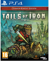 Tails of Iron (Crimson Knight Edition) (PS4)