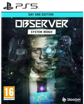 Observer - System Redux (Day One Edition) (PS5)